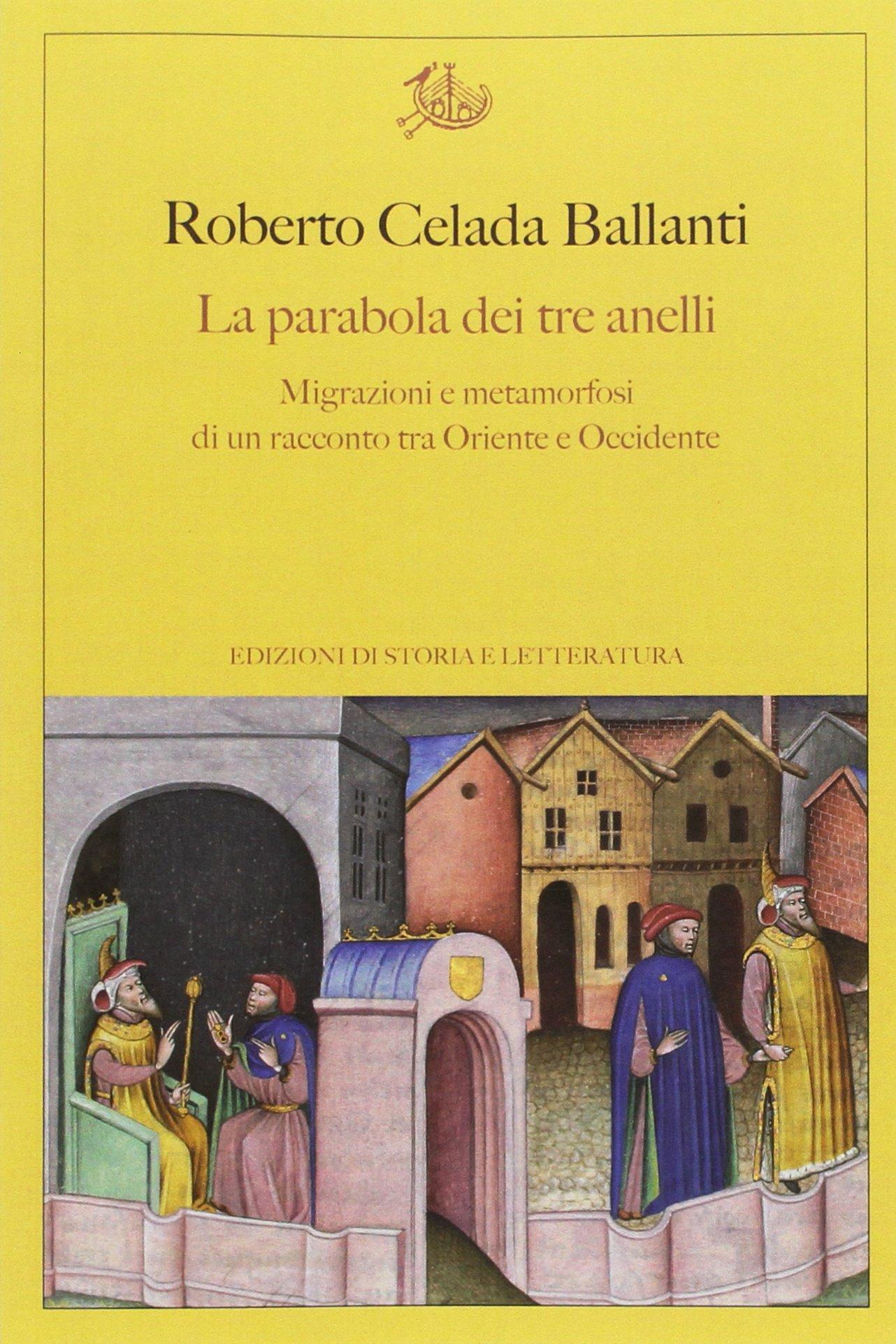 La Parabola Dei Tre Anelli Di Roberto Celada Ballanti Lafrecciaweb It